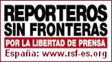 Reporteros Sin Fronteras . Secci�n Espa�ola - Reporters Without Borders . Spanish Section
